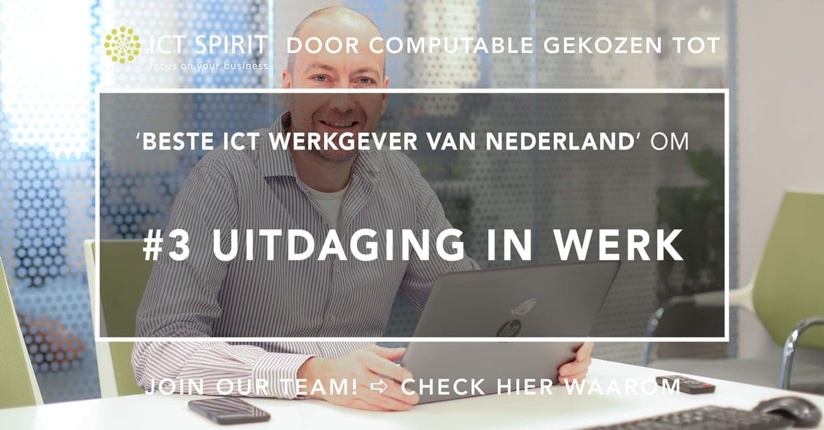 Beste-ICT-werkgever-van-Nederland-ICT-Spirit_Uitdaging-in-het-werk