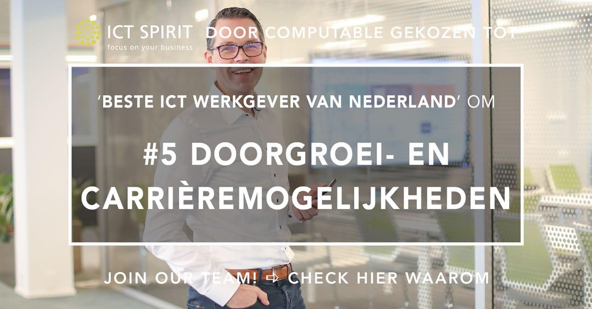 Beste-ICT-werkgever-van-Nederland-ICT-Spirit_Doorgroeimogelijkheden-en-carrieremogelijkheden